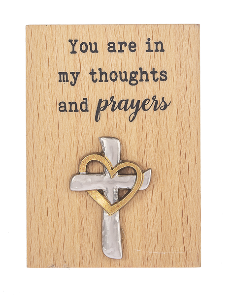 You are in my thoughts and prayers Mini Desk Plaque